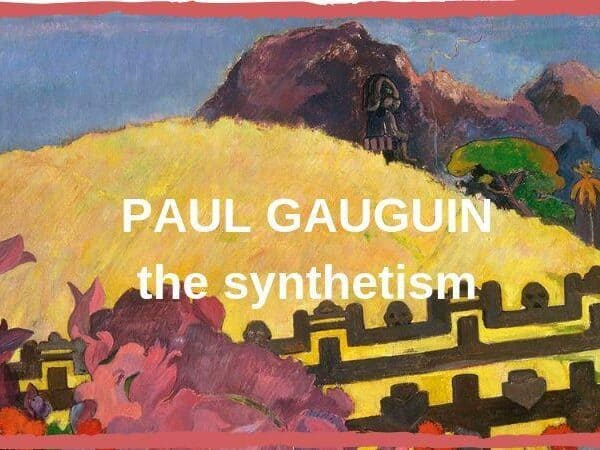 Paul Gauguin synthetism