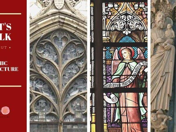 about gothic architecture